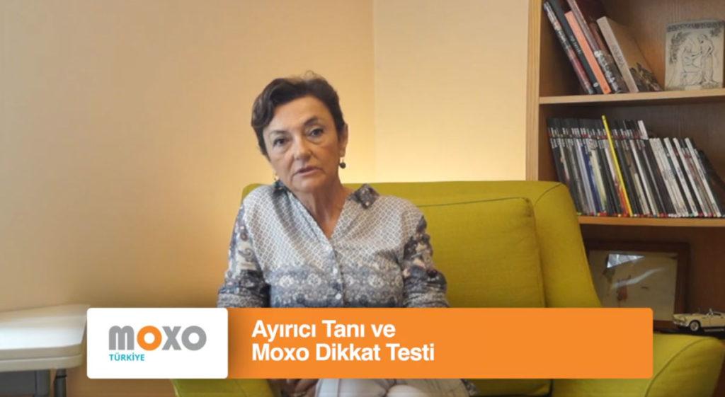 Ayırıcı Tanı ve Moxo Dikkat Testi