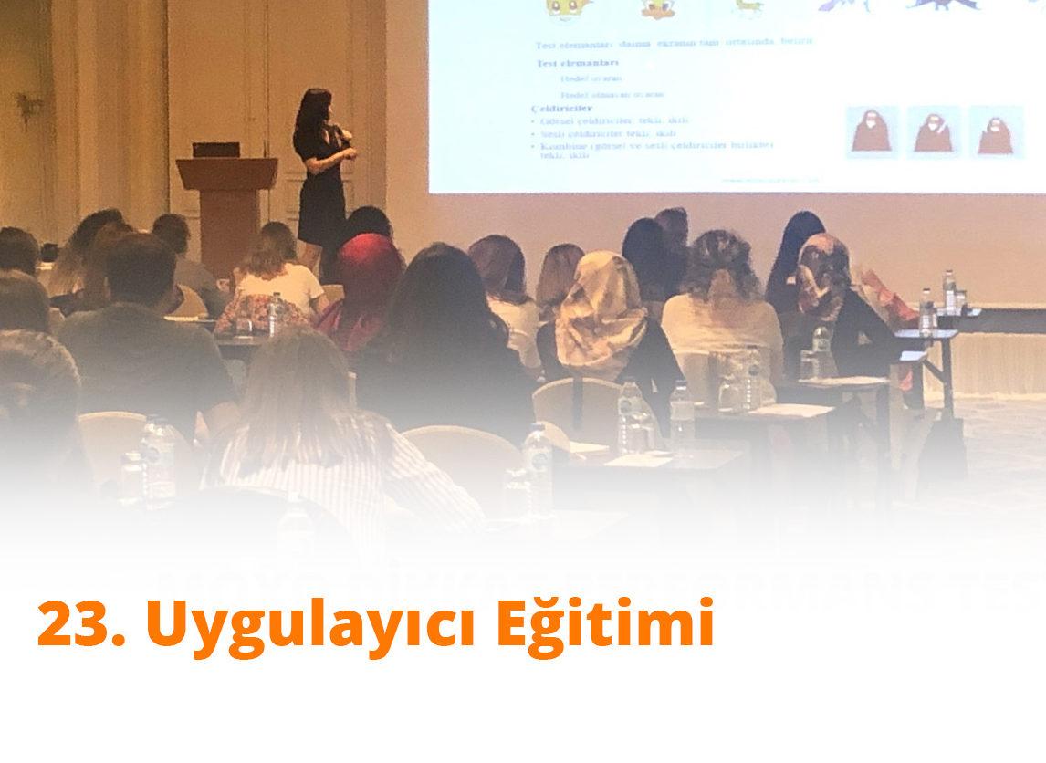 23. Uygulayıcı Eğitimi Toplantısı